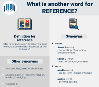 reference, synonym reference, another word for reference, words like reference, thesaurus reference