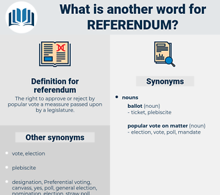 referendum, synonym referendum, another word for referendum, words like referendum, thesaurus referendum