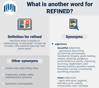 refined, synonym refined, another word for refined, words like refined, thesaurus refined