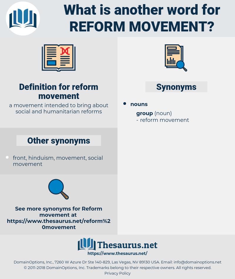 reform movement, synonym reform movement, another word for reform movement, words like reform movement, thesaurus reform movement