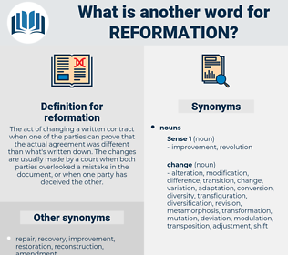 reformation, synonym reformation, another word for reformation, words like reformation, thesaurus reformation