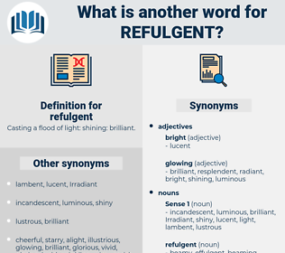 refulgent, synonym refulgent, another word for refulgent, words like refulgent, thesaurus refulgent