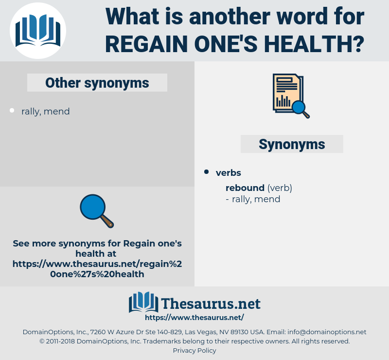 regain one's health, synonym regain one's health, another word for regain one's health, words like regain one's health, thesaurus regain one's health