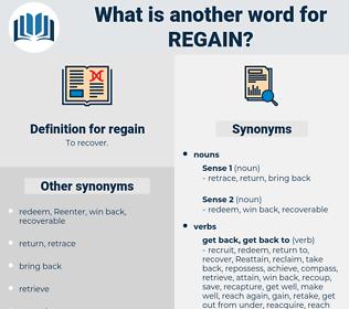 regain, synonym regain, another word for regain, words like regain, thesaurus regain