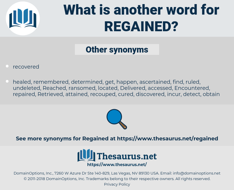 regained, synonym regained, another word for regained, words like regained, thesaurus regained