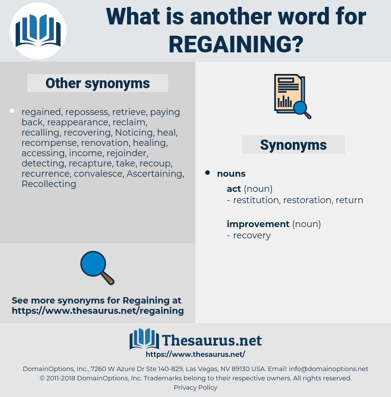 regaining, synonym regaining, another word for regaining, words like regaining, thesaurus regaining