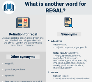 regal, synonym regal, another word for regal, words like regal, thesaurus regal