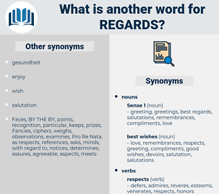 regards, synonym regards, another word for regards, words like regards, thesaurus regards