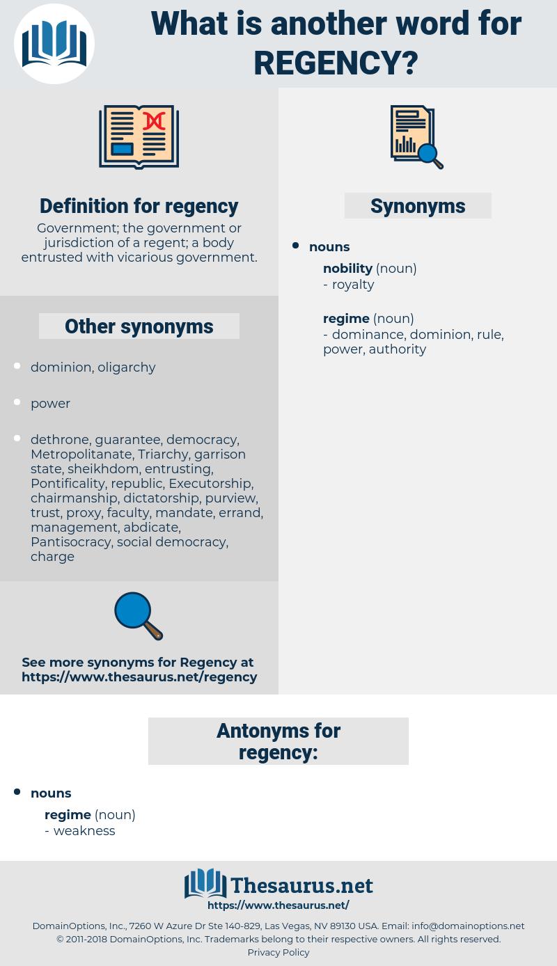regency, synonym regency, another word for regency, words like regency, thesaurus regency