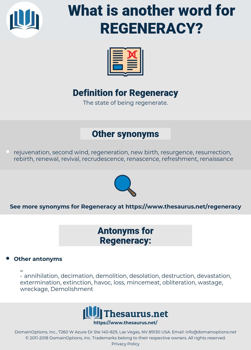 Regeneracy, synonym Regeneracy, another word for Regeneracy, words like Regeneracy, thesaurus Regeneracy