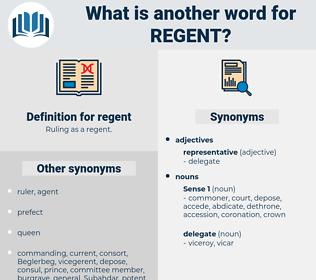 regent, synonym regent, another word for regent, words like regent, thesaurus regent