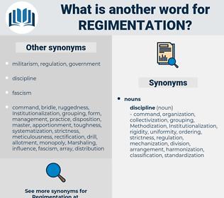 regimentation, synonym regimentation, another word for regimentation, words like regimentation, thesaurus regimentation