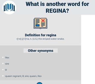 regina, synonym regina, another word for regina, words like regina, thesaurus regina