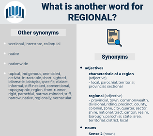 regional, synonym regional, another word for regional, words like regional, thesaurus regional