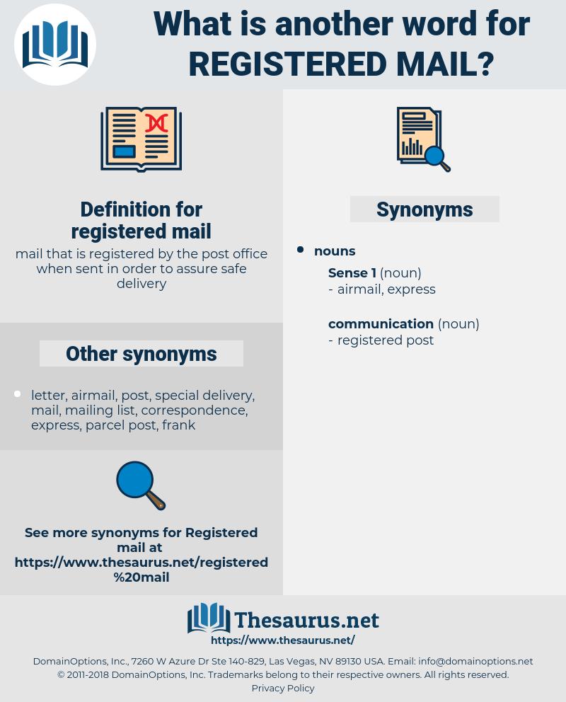 registered mail, synonym registered mail, another word for registered mail, words like registered mail, thesaurus registered mail