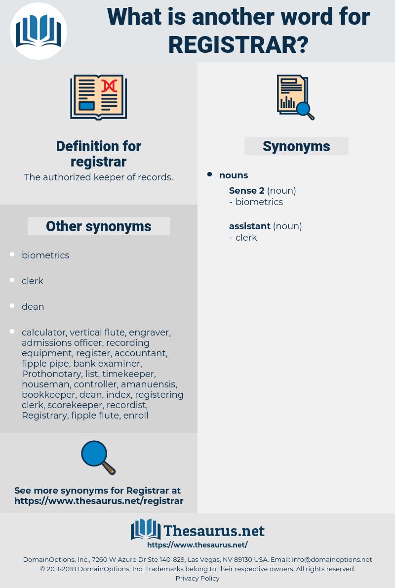 registrar, synonym registrar, another word for registrar, words like registrar, thesaurus registrar