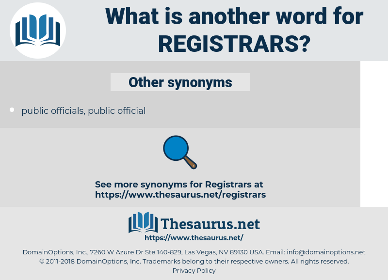 registrars, synonym registrars, another word for registrars, words like registrars, thesaurus registrars