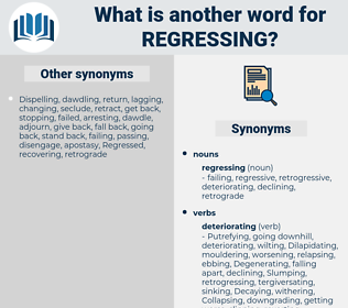 regressing, synonym regressing, another word for regressing, words like regressing, thesaurus regressing