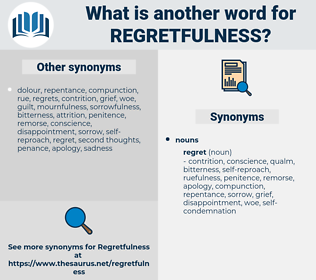 regretfulness, synonym regretfulness, another word for regretfulness, words like regretfulness, thesaurus regretfulness