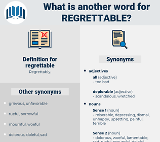 regrettable, synonym regrettable, another word for regrettable, words like regrettable, thesaurus regrettable