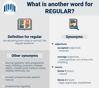 regular, synonym regular, another word for regular, words like regular, thesaurus regular