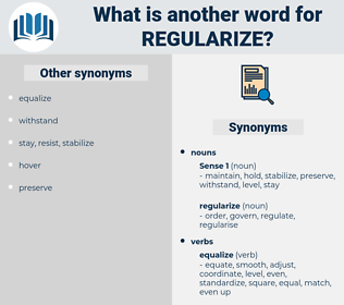 regularize, synonym regularize, another word for regularize, words like regularize, thesaurus regularize