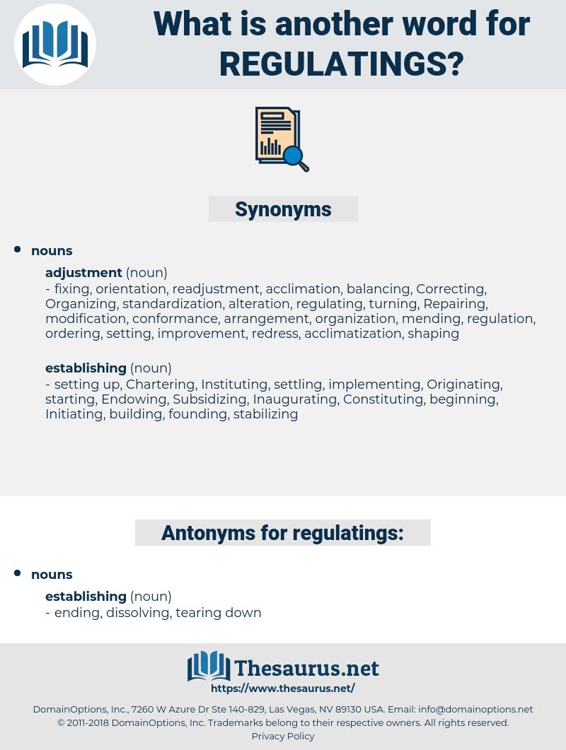 regulatings, synonym regulatings, another word for regulatings, words like regulatings, thesaurus regulatings
