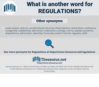 Regulations, synonym Regulations, another word for Regulations, words like Regulations, thesaurus Regulations