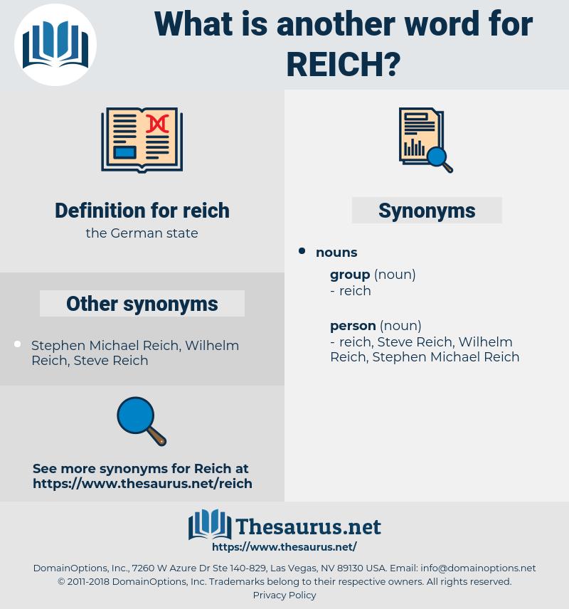 reich, synonym reich, another word for reich, words like reich, thesaurus reich