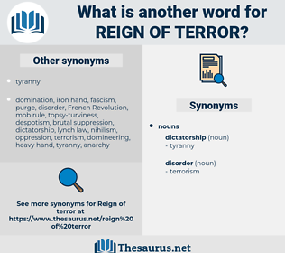 reign of terror, synonym reign of terror, another word for reign of terror, words like reign of terror, thesaurus reign of terror