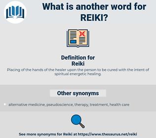 Reiki, synonym Reiki, another word for Reiki, words like Reiki, thesaurus Reiki