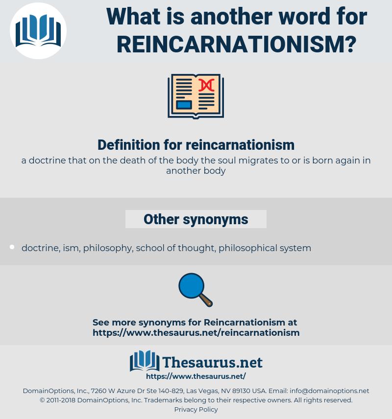 reincarnationism, synonym reincarnationism, another word for reincarnationism, words like reincarnationism, thesaurus reincarnationism
