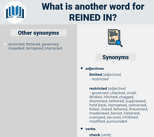 reined in, synonym reined in, another word for reined in, words like reined in, thesaurus reined in