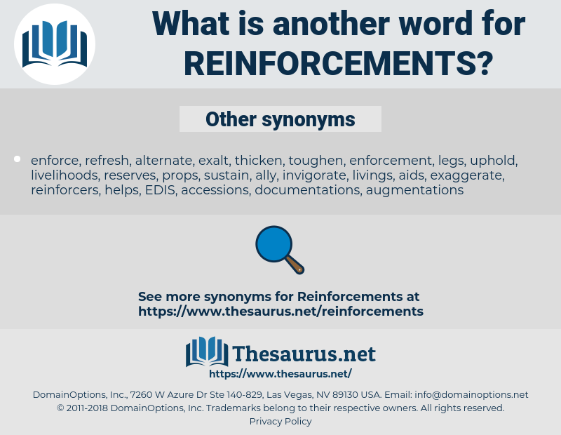 Reinforcements, synonym Reinforcements, another word for Reinforcements, words like Reinforcements, thesaurus Reinforcements