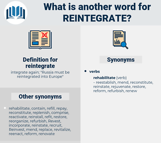 reintegrate, synonym reintegrate, another word for reintegrate, words like reintegrate, thesaurus reintegrate