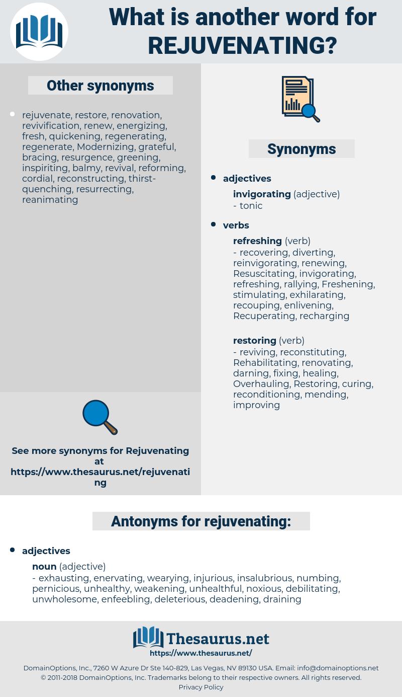 rejuvenating, synonym rejuvenating, another word for rejuvenating, words like rejuvenating, thesaurus rejuvenating