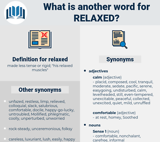 relaxed, synonym relaxed, another word for relaxed, words like relaxed, thesaurus relaxed