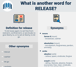 release, synonym release, another word for release, words like release, thesaurus release
