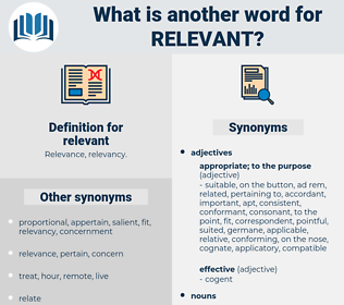 relevant, synonym relevant, another word for relevant, words like relevant, thesaurus relevant