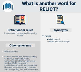 relict, synonym relict, another word for relict, words like relict, thesaurus relict