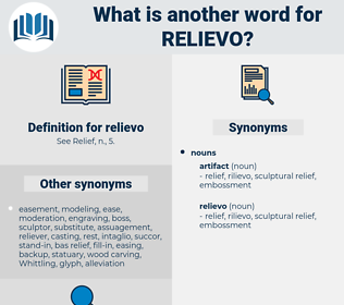 relievo, synonym relievo, another word for relievo, words like relievo, thesaurus relievo