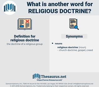 religious doctrine, synonym religious doctrine, another word for religious doctrine, words like religious doctrine, thesaurus religious doctrine