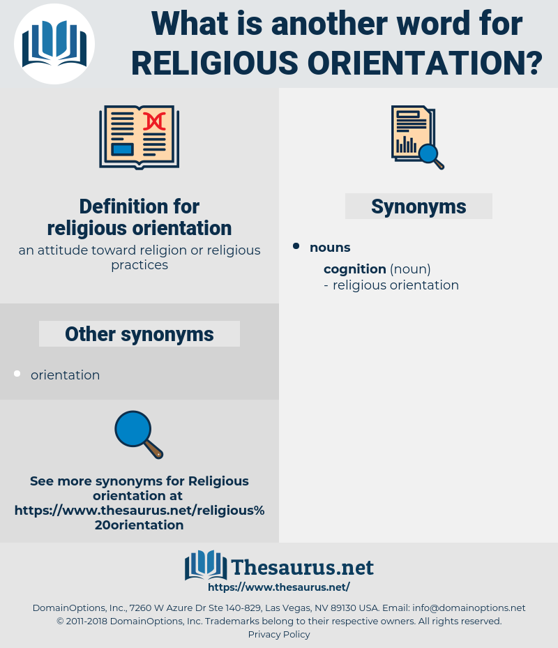 religious orientation, synonym religious orientation, another word for religious orientation, words like religious orientation, thesaurus religious orientation