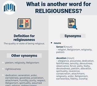 religiousness, synonym religiousness, another word for religiousness, words like religiousness, thesaurus religiousness