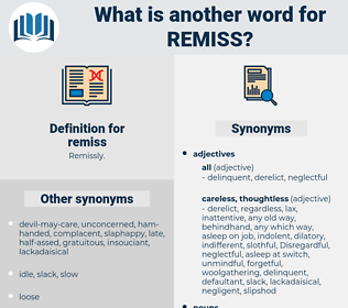 remiss, synonym remiss, another word for remiss, words like remiss, thesaurus remiss