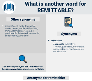 remittable, synonym remittable, another word for remittable, words like remittable, thesaurus remittable