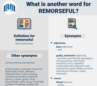 remorseful, synonym remorseful, another word for remorseful, words like remorseful, thesaurus remorseful