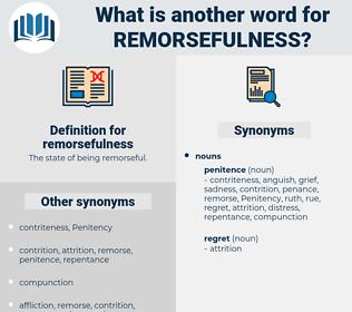 remorsefulness, synonym remorsefulness, another word for remorsefulness, words like remorsefulness, thesaurus remorsefulness