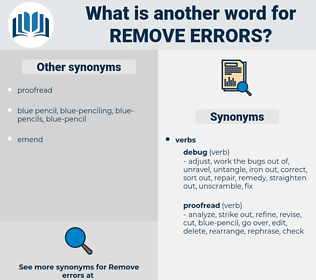 remove errors, synonym remove errors, another word for remove errors, words like remove errors, thesaurus remove errors