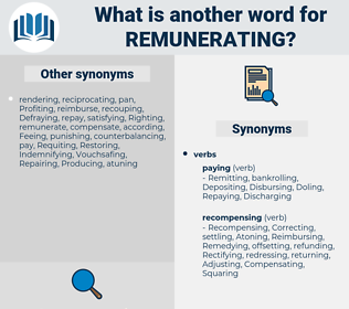 Remunerating, synonym Remunerating, another word for Remunerating, words like Remunerating, thesaurus Remunerating